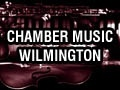 Chamber Music Wilmington